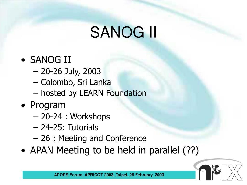 SANOG II