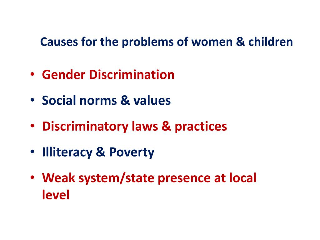 Causes for the problems of women & children