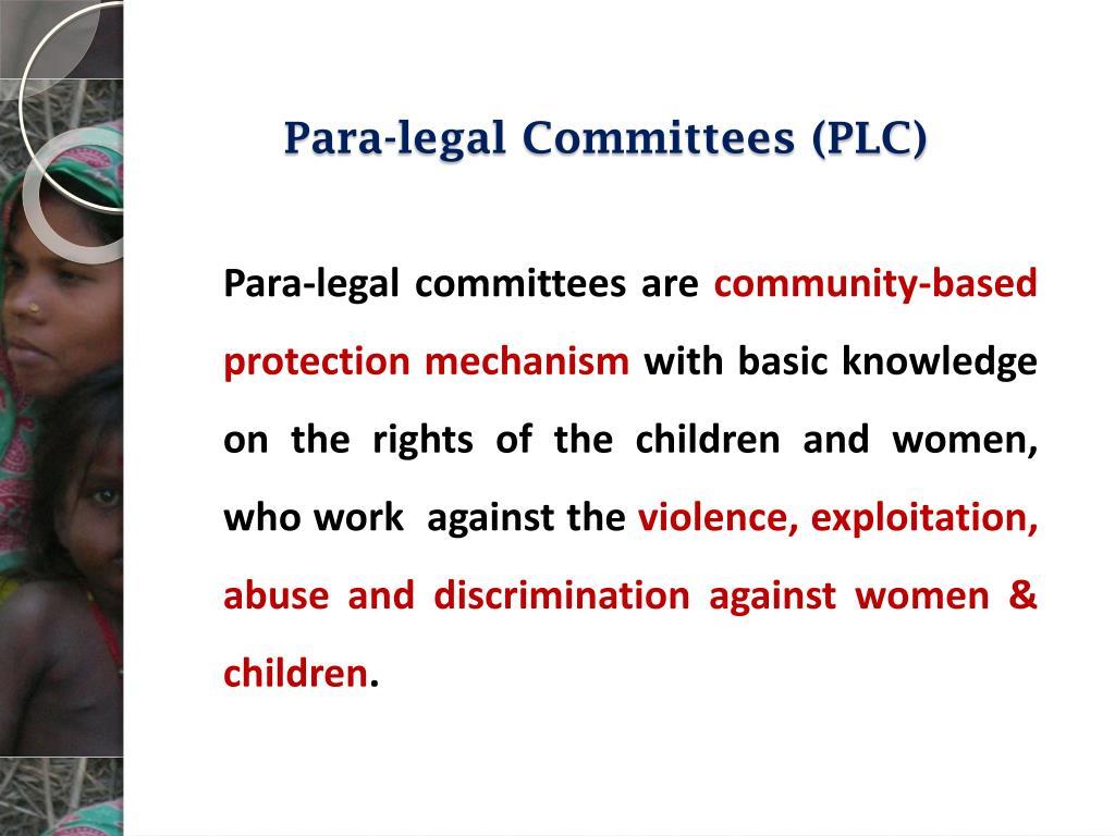 Para-legal Committees (PLC)