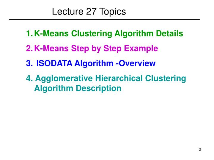 Lecture 27 Topics