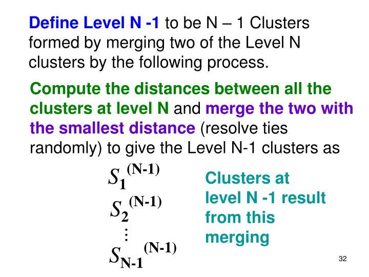 Define Level N -1