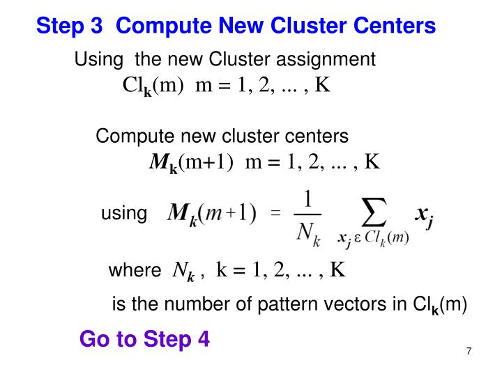 Step 3  Compute New Cluster Centers
