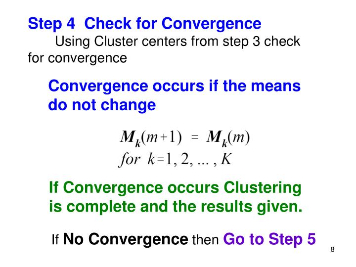 Step 4  Check for Convergence