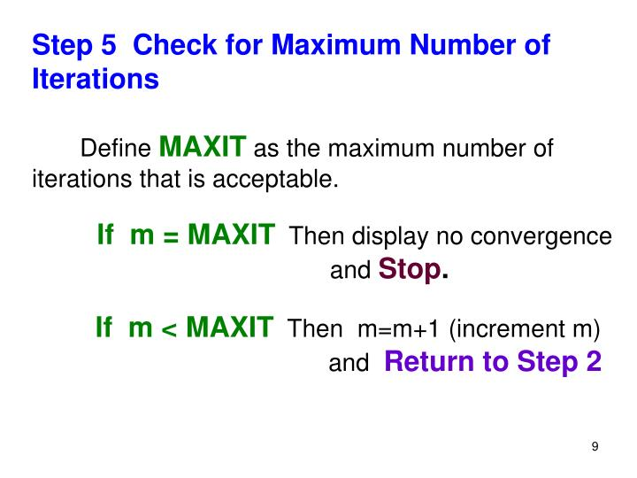 Step 5  Check for Maximum Number of Iterations