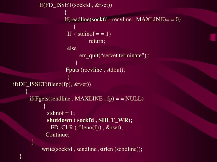 If(FD_ISSET(sockfd , &rset))