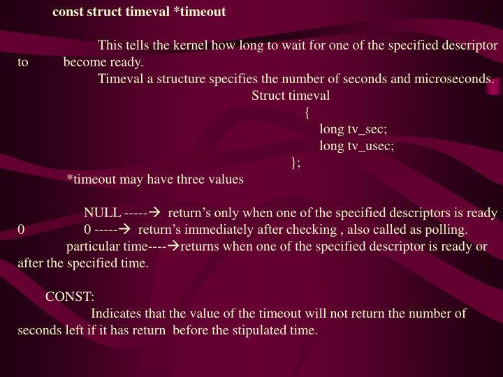 const struct timeval *timeout