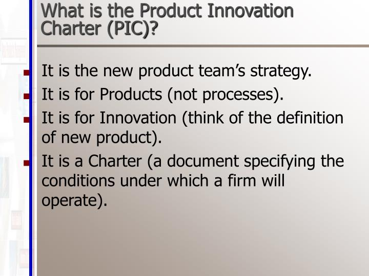 What is the Product Innovation Charter (PIC)?
