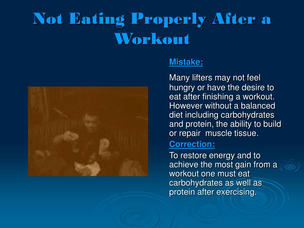 Not Eating Properly After a Workout