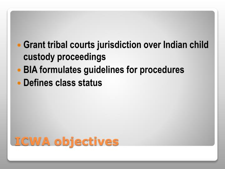 Grant tribal courts jurisdiction over Indian child custody proceedings