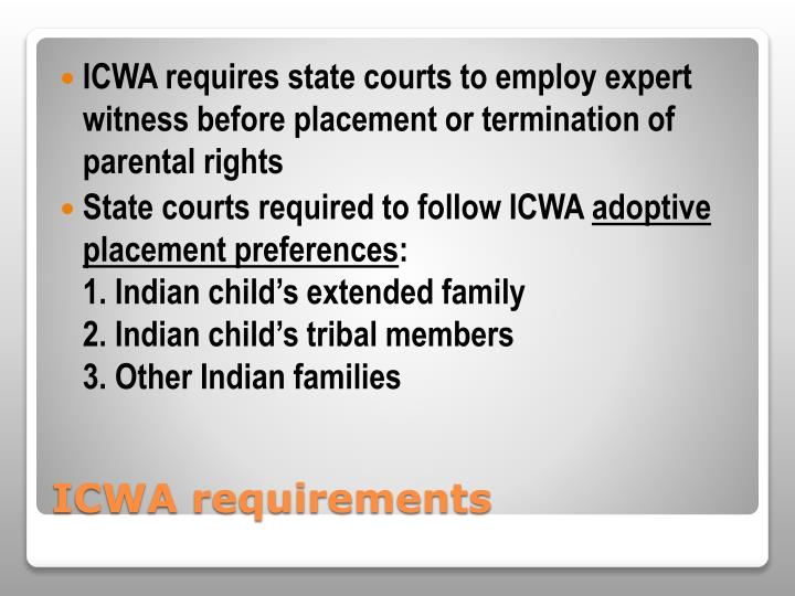 ICWA requires state courts to employ expert witness before placement or termination of parental rights