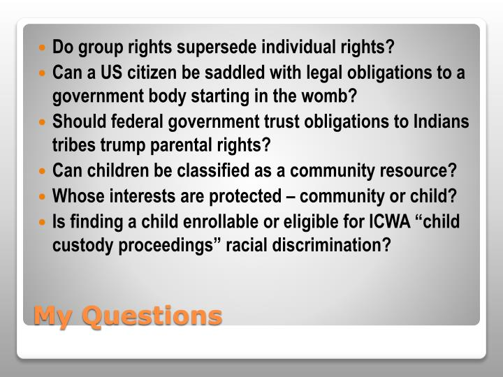Do group rights supersede individual rights?