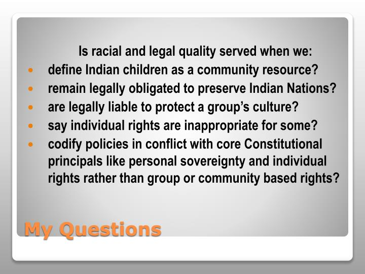 Is racial and legal quality served when we:
