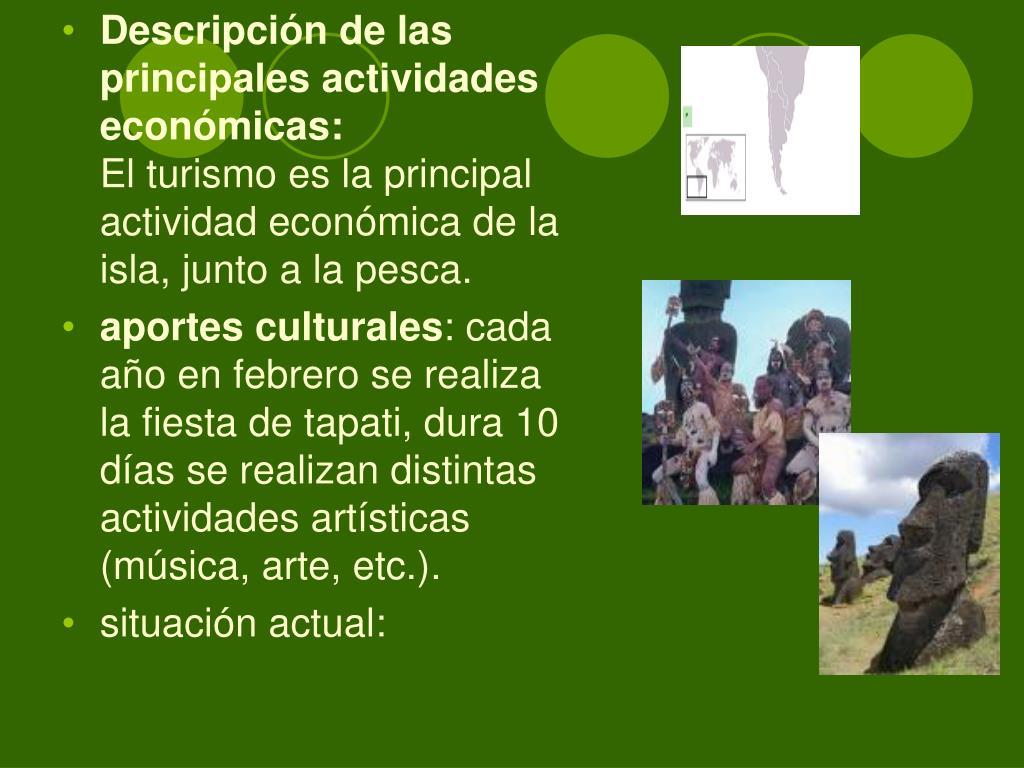 Descripción de las principales actividades económicas: