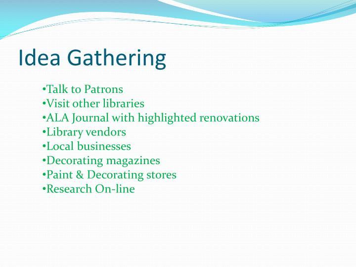 Idea Gathering