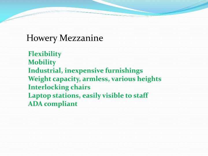 Howery Mezzanine