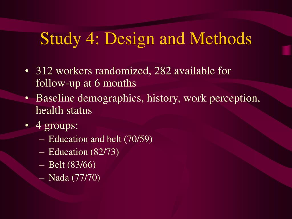 Study 4: Design and Methods