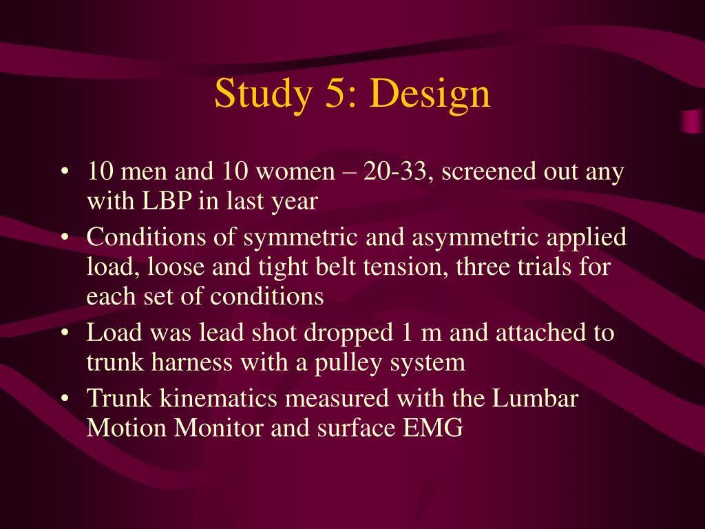 Study 5: Design