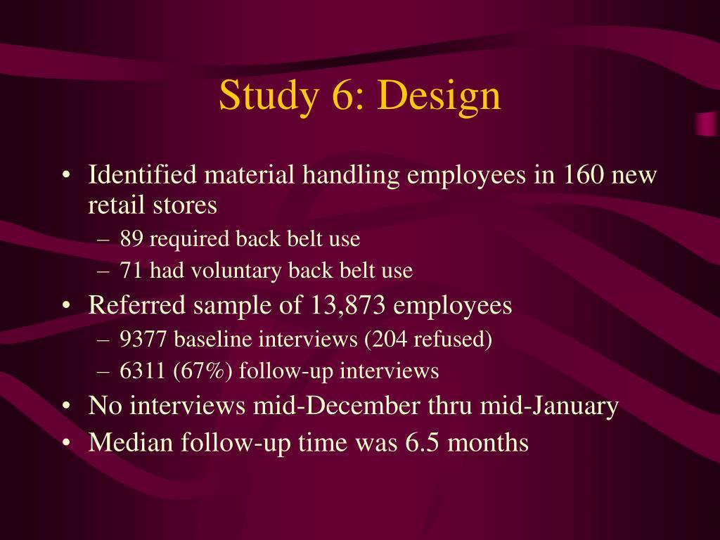 Study 6: Design