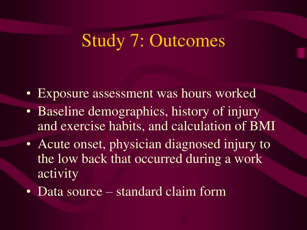Study 7: Outcomes