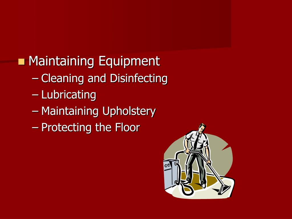 Maintaining Equipment