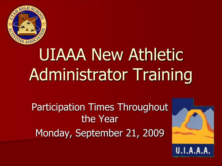 Uiaaa new athletic administrator training