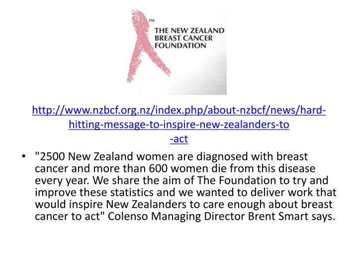 http://www.nzbcf.org.nz/index.php/about-nzbcf/news/hard-hitting-message-to-inspire-new-zealanders-to