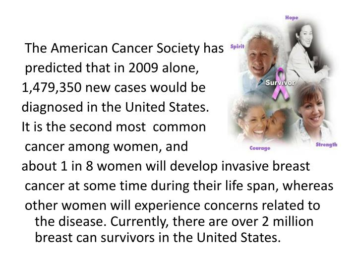 The American Cancer Society has