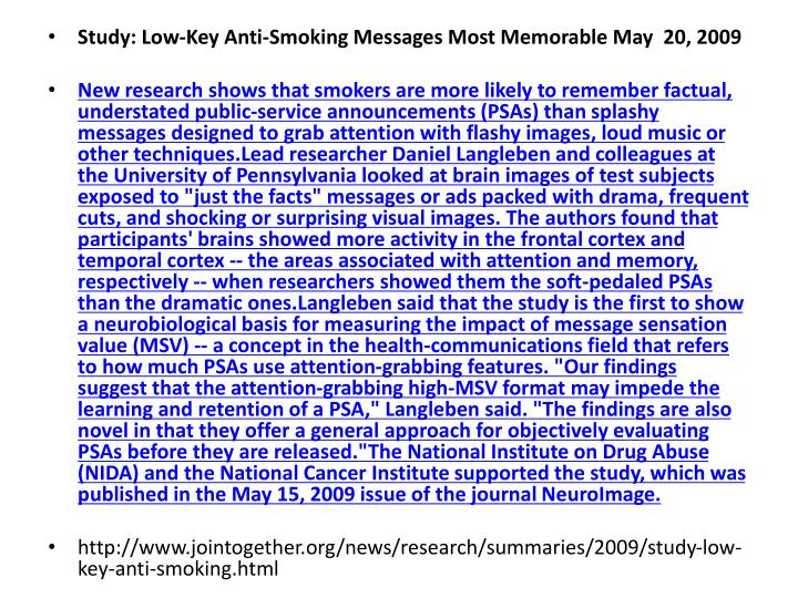 Study: Low-Key Anti-Smoking Messages Most Memorable May  20, 2009