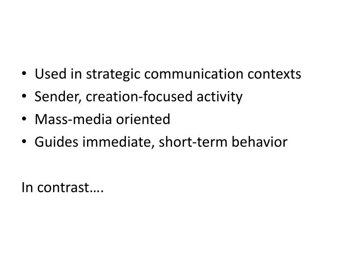 Used in strategic communication contexts