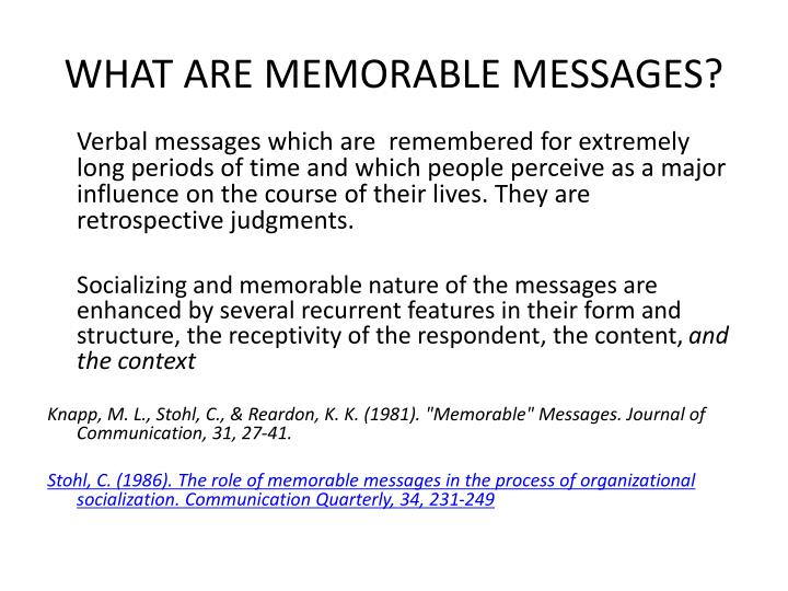 What are memorable messages