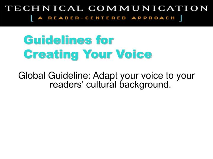 Global Guideline: Adapt your voice to your readers' cultural background.