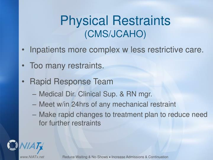Physical Restraints