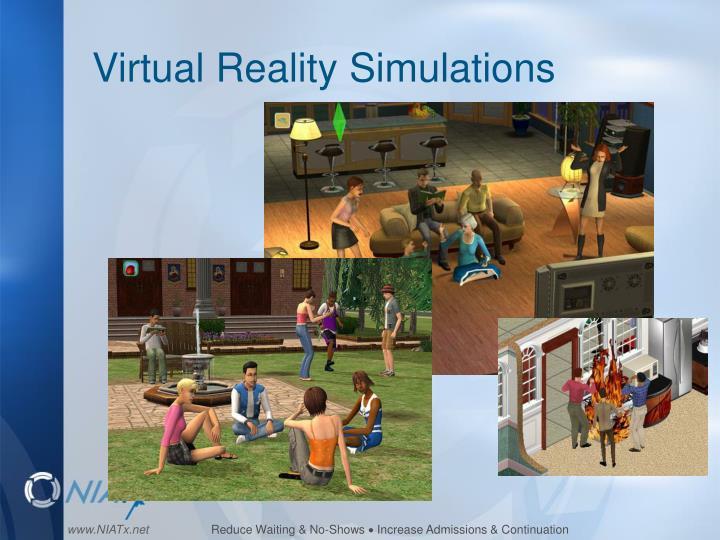 Virtual Reality Simulations