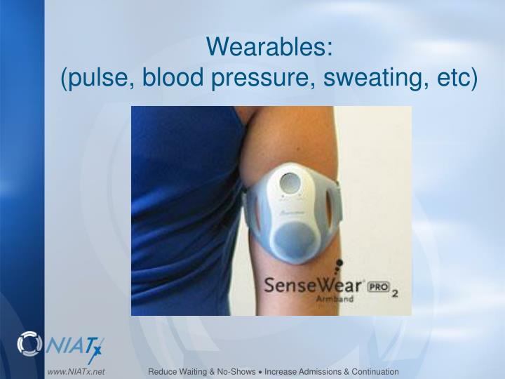 Wearables: