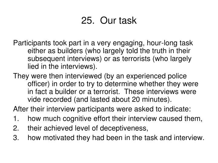 25.  Our task