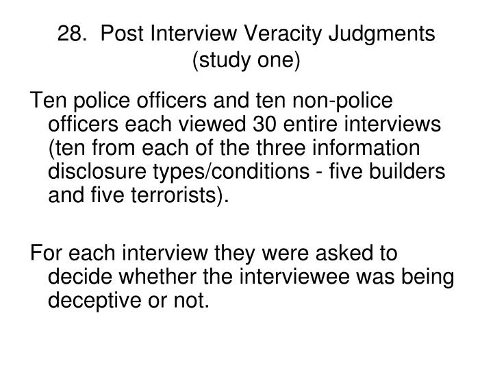 28.  Post Interview Veracity Judgments (study one)