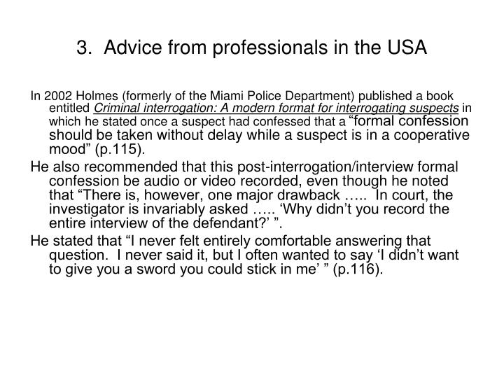 3.  Advice from professionals in the USA