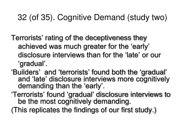 32 (of 35). Cognitive Demand (study two)