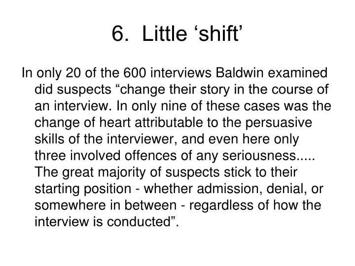 6.  Little 'shift'
