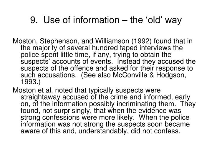 9.  Use of information – the 'old' way