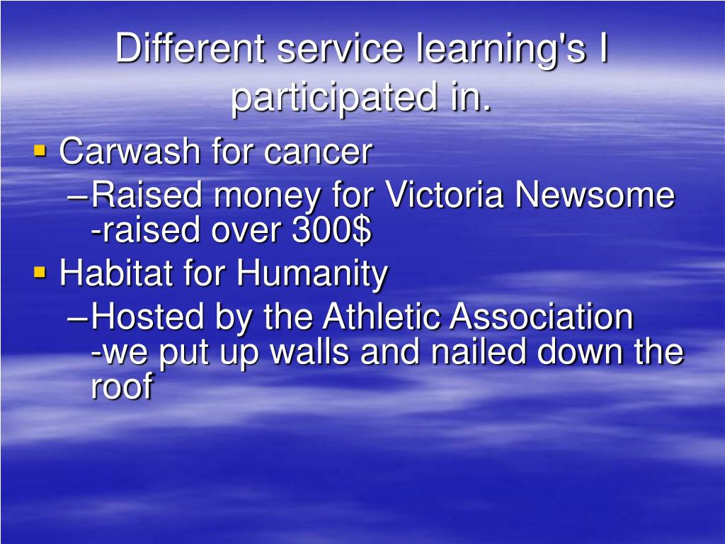 Different service learning's I participated in.