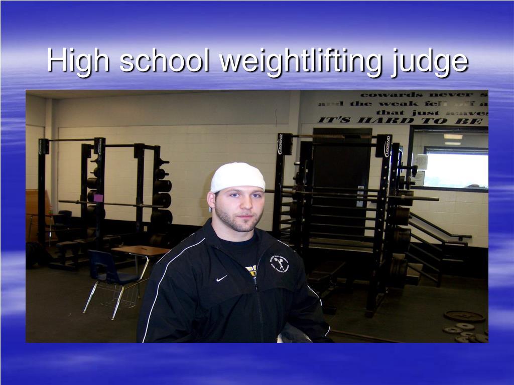 High school weightlifting judge