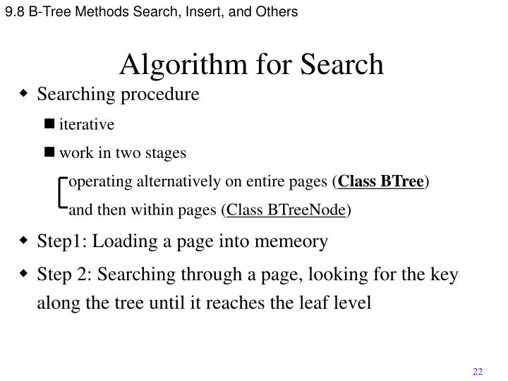 9.8 B-Tree Methods Search, Insert, and Others