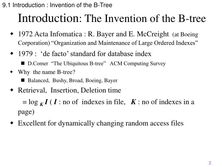 9.1 Introduction : Invention of the B-Tree