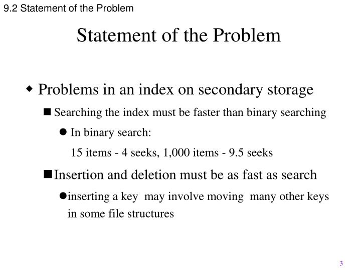 9.2 Statement of the Problem