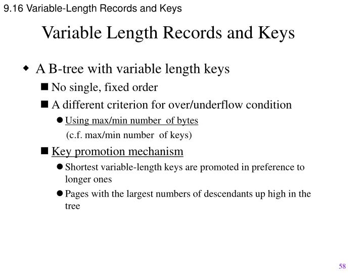 9.16 Variable-Length Records and Keys