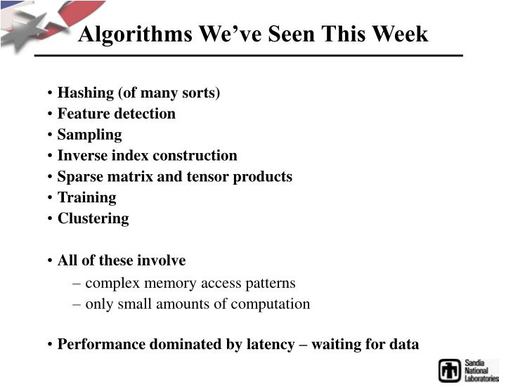 Algorithms We've Seen This Week