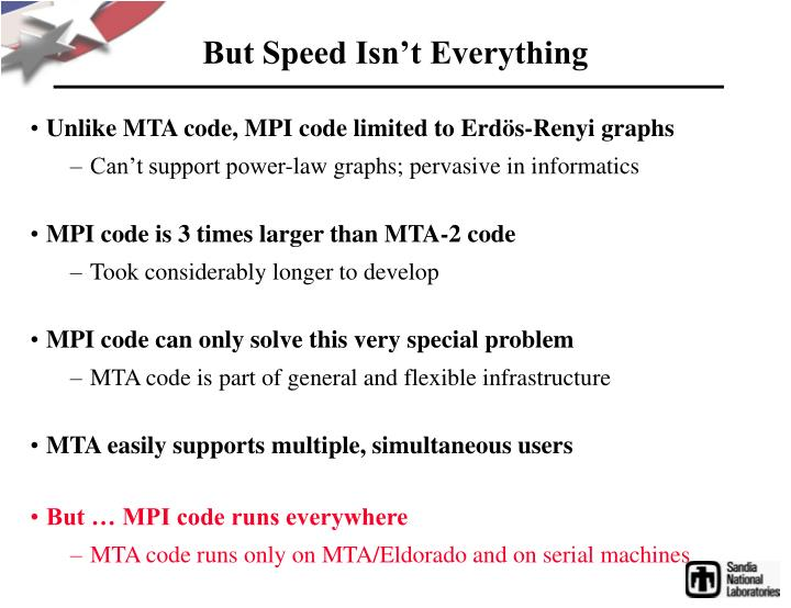 But Speed Isn't Everything