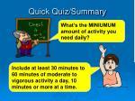 quick quiz summary