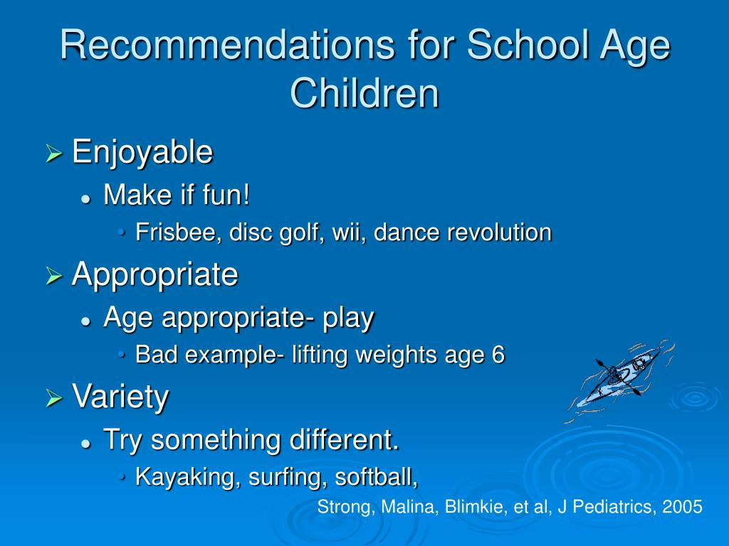 Recommendations for School Age Children